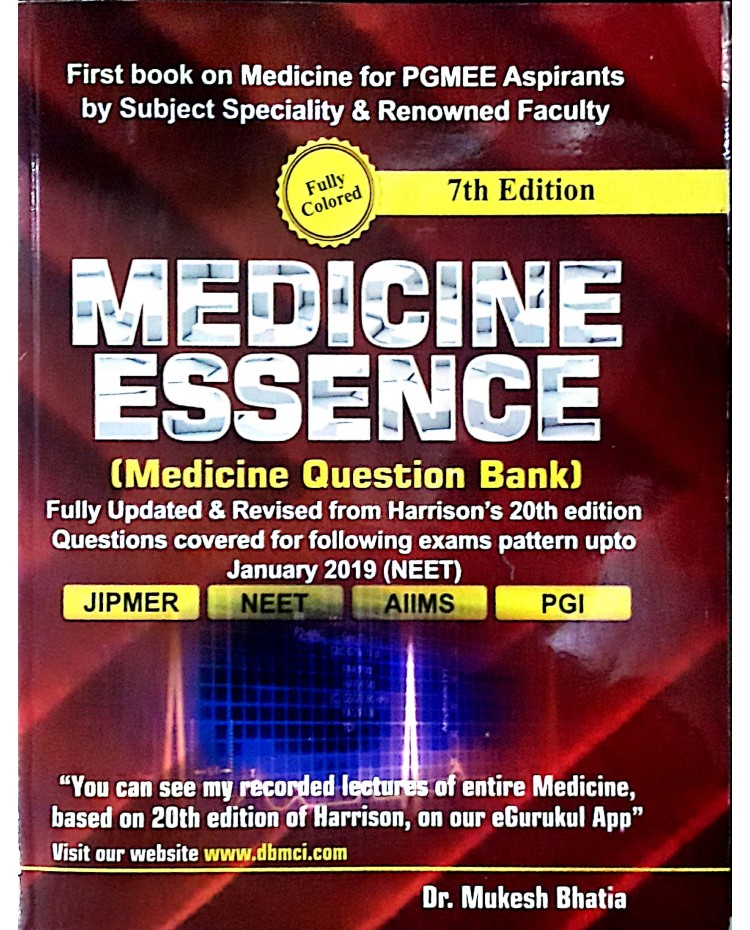Medicine Essencs (Medicine Question Bank) 7th Edition By Dr. Mukesh Bhatia